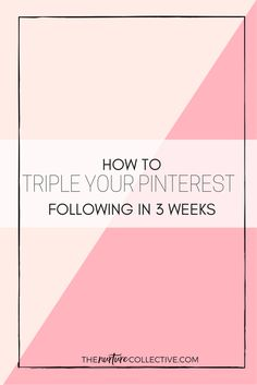 How I Tripled My Pinterest Followers In 3 Weeks << The Nurture Collective