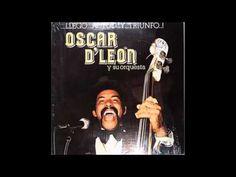 Oscar D'Leon (Me Prendiste Velas)