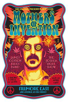 Frank Zappa & The Mothers of Invention, James Cotton Blues Band - Fillmore East April 1968 Tour Posters, Band Posters, Music Posters, Frank Zappa, Van Halen, Recital, Bob Dylan, Psychedelic Music, Psychedelic Posters