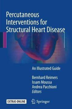 Percutaneous Interventions for Structural Heart Disease: An Illustrated Guide