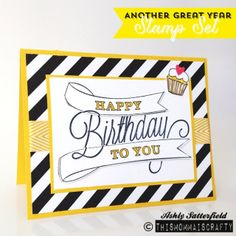 Another Great Year stampin up #happybirthday #diy #cards