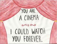 You are a cinema. by paperocean, via Flickr