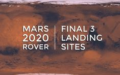 Three potential landing sites for NASA's next Mars rover