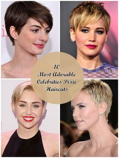 See More. 10 Most Adorable Celebrities Pixie Haircuts