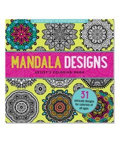 Loving this Mandala Designs Artist's Coloring Book on #zulily! #zulilyfinds