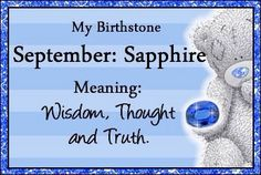 FAQ What are the specific birthstones for Virgo ? – Sapphire and Carmelian What are Virgo birthstone colors? Tatty Teddy, Libra, Virgo Birthstone, Teddy Bear Images, Teddy Pictures, September Baby, September Birthday, Blue Nose Friends, Birthday Month