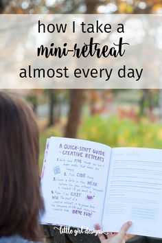 Mini-retreats keep me happy and creative year-round. They're not fancy, but they've changed my life.