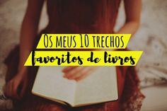 Mademoiselle Loves Books: Os meus 10 trechos favoritos de livros