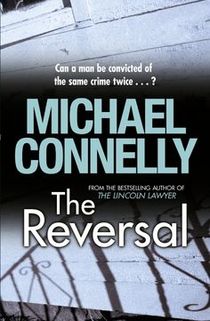 The Reversal (Mickey Haller Series Book 3):Amazon.co.uk:Kindle Store
