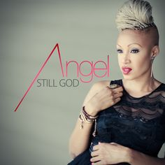 #NewMusic Angel Taylor - Still God @Angel_Taylor