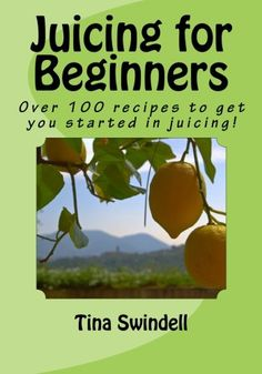 Juicing for Beginners Reviews