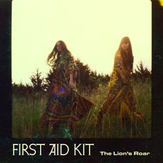 The Lion's Roar by First Aid Kit on Apple Music