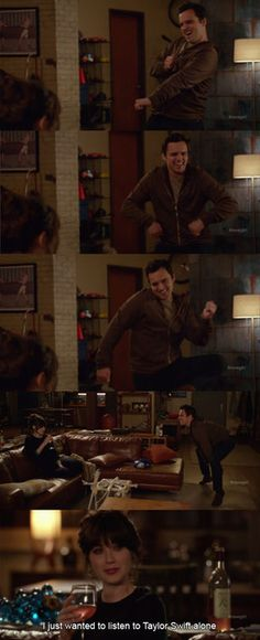New girl, Nick and Jess. I just wanted to listen to Taylor Swift alone New Girl, Nick And Jess, Jake Johnson, Jessica Day, Nick Miller, Tv Quotes, Girl Quotes, Fandoms, Zooey Deschanel