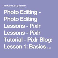 Photo Editing - Photo Editing Lessons - Pixlr Lessons - Pixlr Tutorial - Pixlr Blog: Lesson 1: Basics of Pixlr and Crop