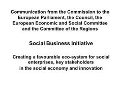 Communication from the Commission to the European Parliament, the Council, the European Economic and Social Committee and the Committee of the Regions.>