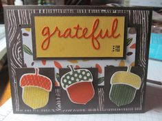 Kristin's Cards and Creations: Acorny Thank You