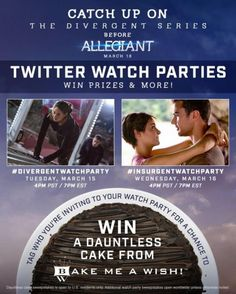 Join Us and @Divergent for a Live Twitter #DivergentWatchParty and #InsurgentWatchParty