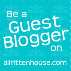 Guest blogging is a great way to gain extra exposure! We are excited to announce that we are now taking submissions for guest postings on alirittenhouse.com! Submit your idea today! #guestblogging