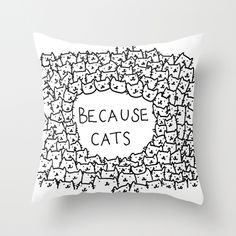Illustrated pillow - Because cats, Cartoony, Black, White, Lines, Cats, Simple