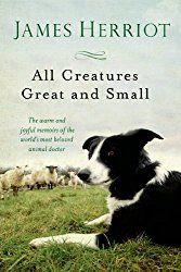 My Word with Douglas E. Welch » All Creatures Great and Small by James Herriot | Douglas E. Welch Gift Guide 2016 #7