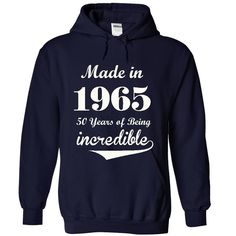 1965 Incredible T-Shirts, Hoodies. Get It Now ==> https://www.sunfrog.com/Birth-Years/1965-Incredible-4987-NavyBlue-19408787-Hoodie.html?id=41382