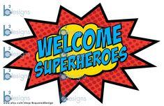 Bienvenidos superhéroes Signo PC instantánea de por BsquaredDesign