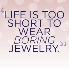 Life is too short to wear boring jewelry. #Jewelry #Diamonds #WinterFashion
