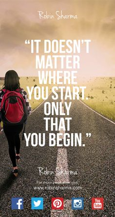 It doesn't matter where you #start. Only that you #begin. #QOTD