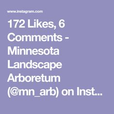 """172 Likes, 6 Comments - Minnesota Landscape Arboretum (@mn_arb) on Instagram: """"Have you ventured through the Green Play Yard, past the Children's Garden, and Under the Oak for…"""""""