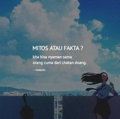 Book Quotes, Me Quotes, Qoutes, Motivational Quotes, Quotes Lucu, Quotes Galau, Teenage Love, Quotes Indonesia, Tweet Quotes