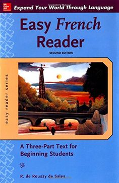 Buy or Rent Easy French Reader as an eTextbook and get instant access. With VitalSource, you can save up to compared to print. Easy Reader, Mcgraw Hill, Ways Of Learning, French Lessons, Learn French, Textbook, Language, Student, Education