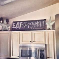 Mommy Makes Things : eat pray love, Long chalkboard for above kitchen cabinets