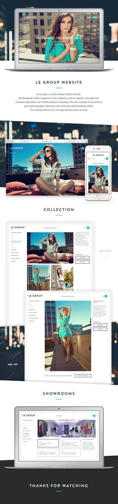 LeGroup Website  Le Group is a fresh Italian fashion brand. We designed a fully responsive new website in all its aspects. Our pièce de résistance has been our brilliant layout restyling. The new website is focused on great photography, showing now their best good-looking outfits  The enhancement of Le Group's brand value, in style.