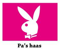 Pa's haas