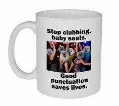 Stop Clubbing Baby Seals Coffee or Tea Mug