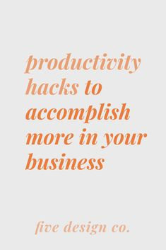 Productivity Hacks to Accomplish More in Your Business // Five Design Co. Workplace Productivity, Workplace Wellness, Productivity Apps, Business Branding, Business Tips, Online Business, Email Marketing Tools, Marketing Plan, Media Marketing
