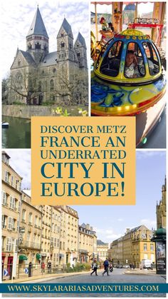 Two days in the historic city of Metz, France - Skylar Aria's Adventures Weather In France, Metz France, Holidays France, Tourist Office, Visit France, Old Churches, Cities In Europe, Paris City, Relaxing Day