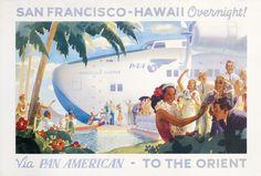 San Francisco - Hawaii Overnight Via Pan American by McIntosh, Frank  Honolulu Clipper