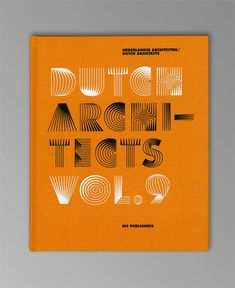 Dutch Architects Vol.9 by Lesley Moore