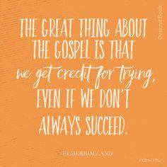 Keep trying. #ldsconf