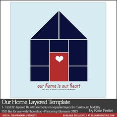 Our Home Layered Template - Digital Scrapbooking Templates DesignerDigitals