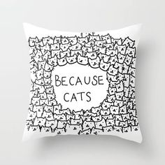 because cats