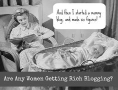can you get rich blogging