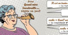 Teacher Charlotte: Grand-mère Sourdoreille: pour analyser une phrase, REPETE A MAMIE!