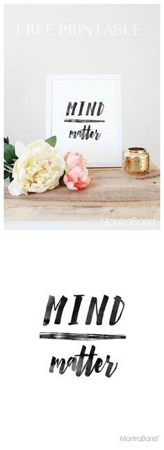Mind Over Matter Free Print