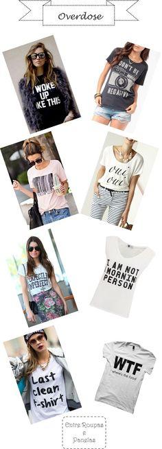 Overdose: T-shirt com frases