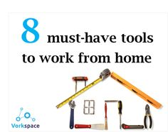 8 must-have tools to work from home!