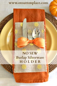 Make this no sew burlap silverware holder in a matter of minutes for just pennies a piece! Holiday Crafts, Thanksgiving Crafts, Thanksgiving Table, Fall Crafts, Thanksgiving Decorations, Burlap Silverware Holder, Cutlery Holder, Sutton Place, Holiday Tables