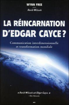 La Réincarnation d'Edgar Cayce ? Wynn Free - secret-esoterique