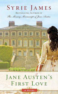 Syrie James' Jane Austen's First Love